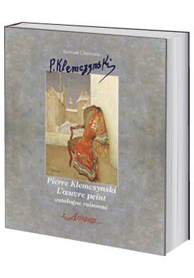 Pierre Klemczynski L'œuvre peint catalogue raisonné