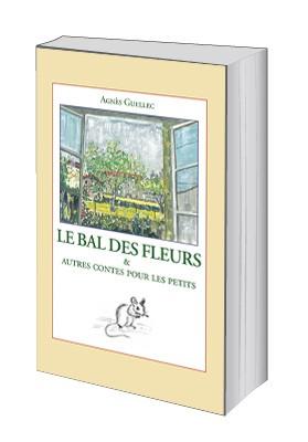 Le Bal des Fleurs et autres contes pour les petits