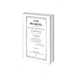 Histoire de GignyRéédition de l'Histoire de Gigny, parue en 1843, et son supplément (1858)