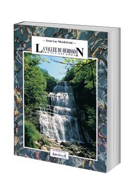 La vallée du Hérisson, ses 31 cascades