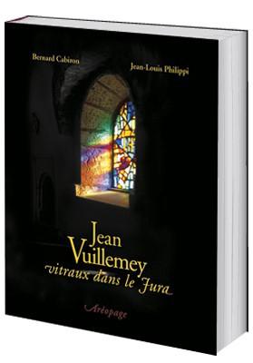 Jean VuillemeyLes vitraux dans le Jura