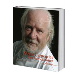Pierre Carpentier, l'artsisan cuisinier