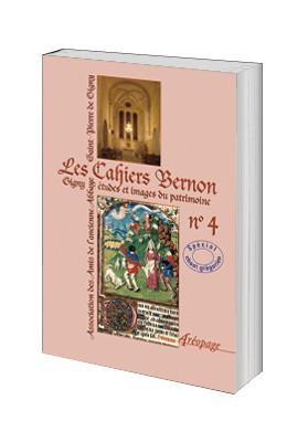 Les Cahiers Bernon n°4. Spécial chant grégorien