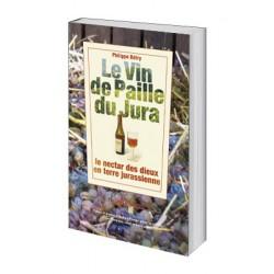 Le vin de paille du Jura