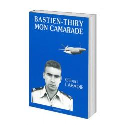 Bastien-Thiry, mon camarade
